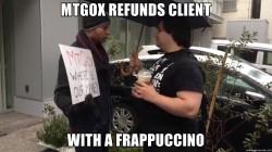 MtGox возвращает долги клиентам…стаканчикоми с фраппучино
